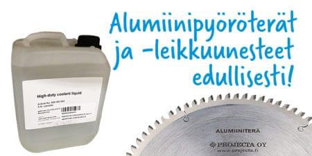 Alumiiniterät ja leikkuunesteet